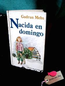 Nacida en domingo de Gudrun Mebs